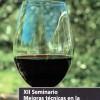 La Asociación Murciana de Enólogos celebra en Jumilla los día 7 y 8 de junio la XII edición del Seminario sobre mejoras técnicas en la calidad final de los vinos