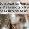 Jumilla será una de las sedes de las Jornadas de Artesanía y Desarrollo Rural