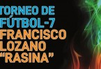 Abierto el plazo de inscripciones para el Torneo de Fútbol 7 Francisco Lozano 'Rasina'